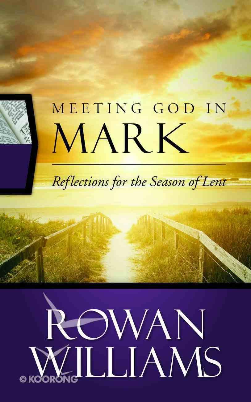 Meeting God in Mark Paperback