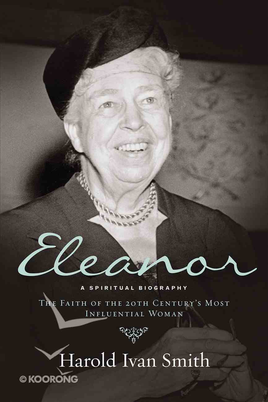 Eleanor: A Spiritual Biography Paperback