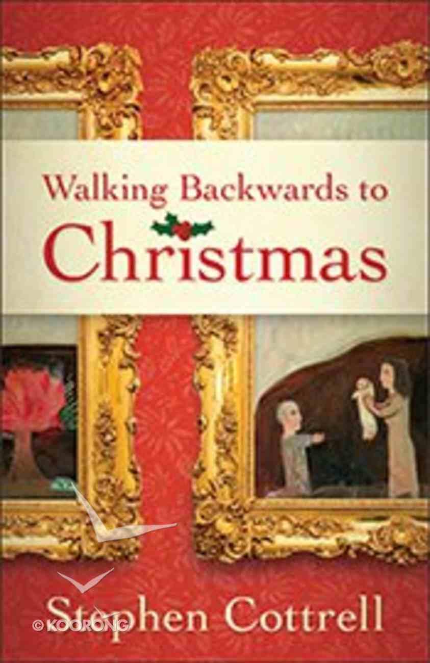Walking Backwards to Christmas Paperback