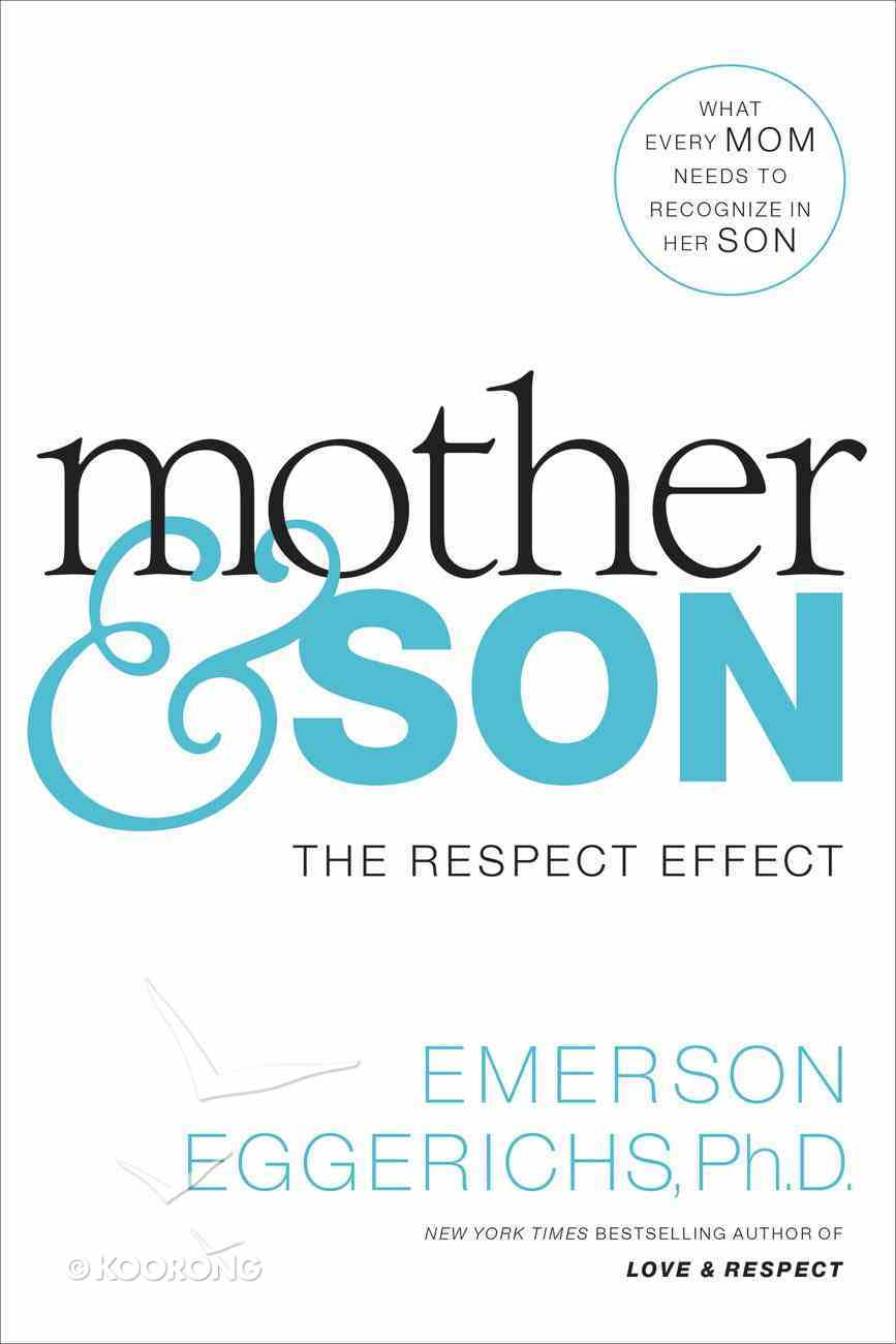 Mother and Son: The Respect Effect eBook