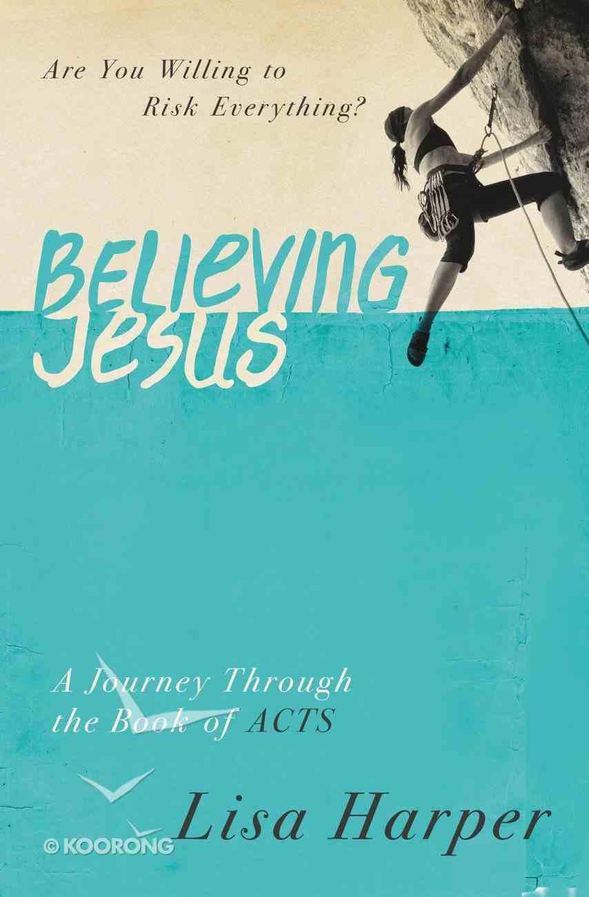 Believing Jesus eBook