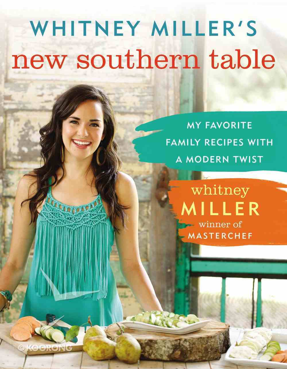 Whitney Miller's New Southern Table eBook