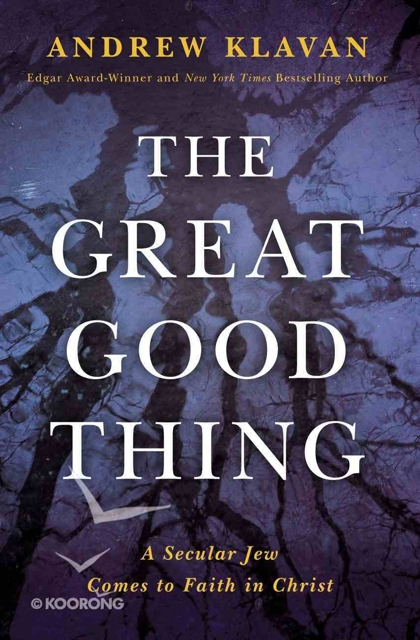 The Great Good Thing eBook
