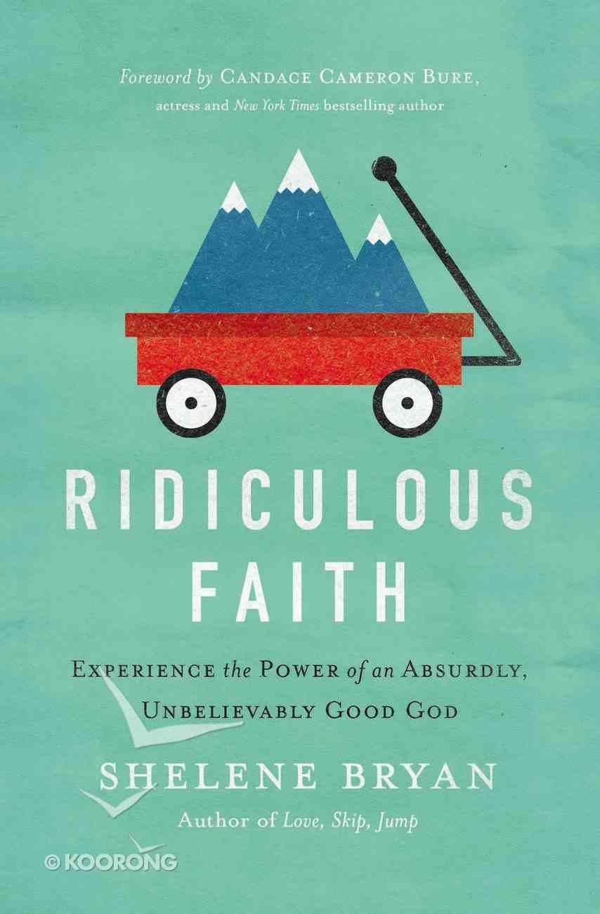 Ridiculous Faith eBook