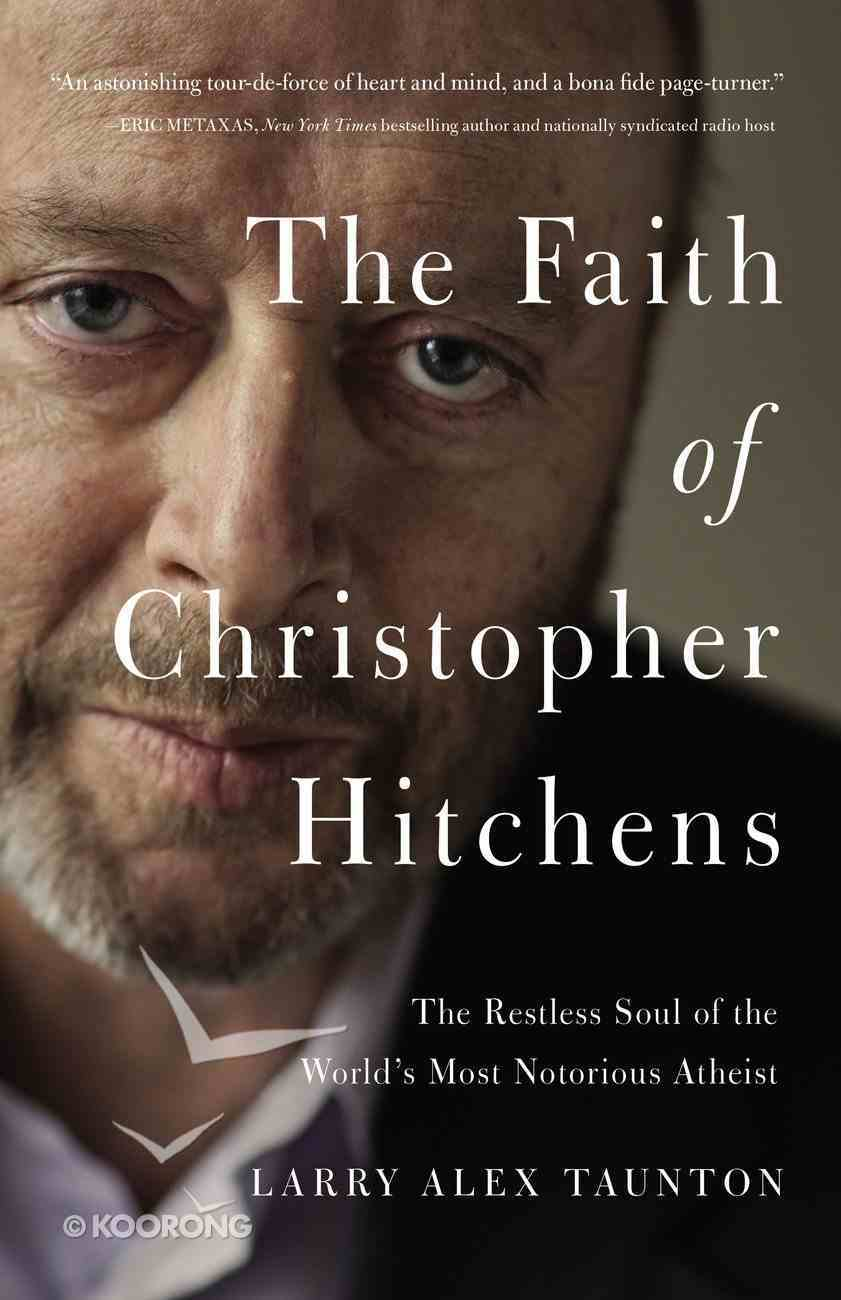The Faith of Christopher Hitchens eBook