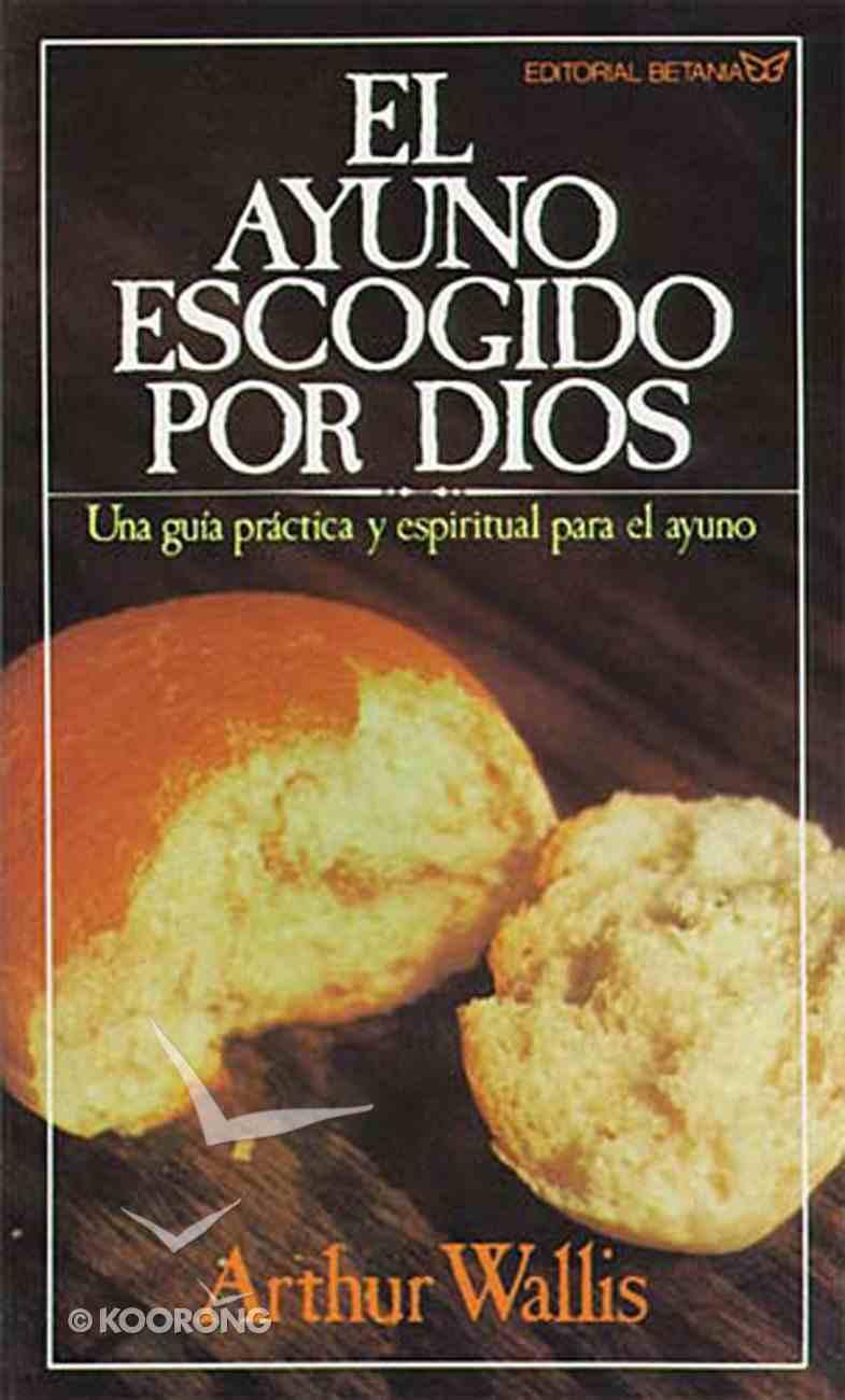 El Ayuno Escogido Por Dios, El eBook