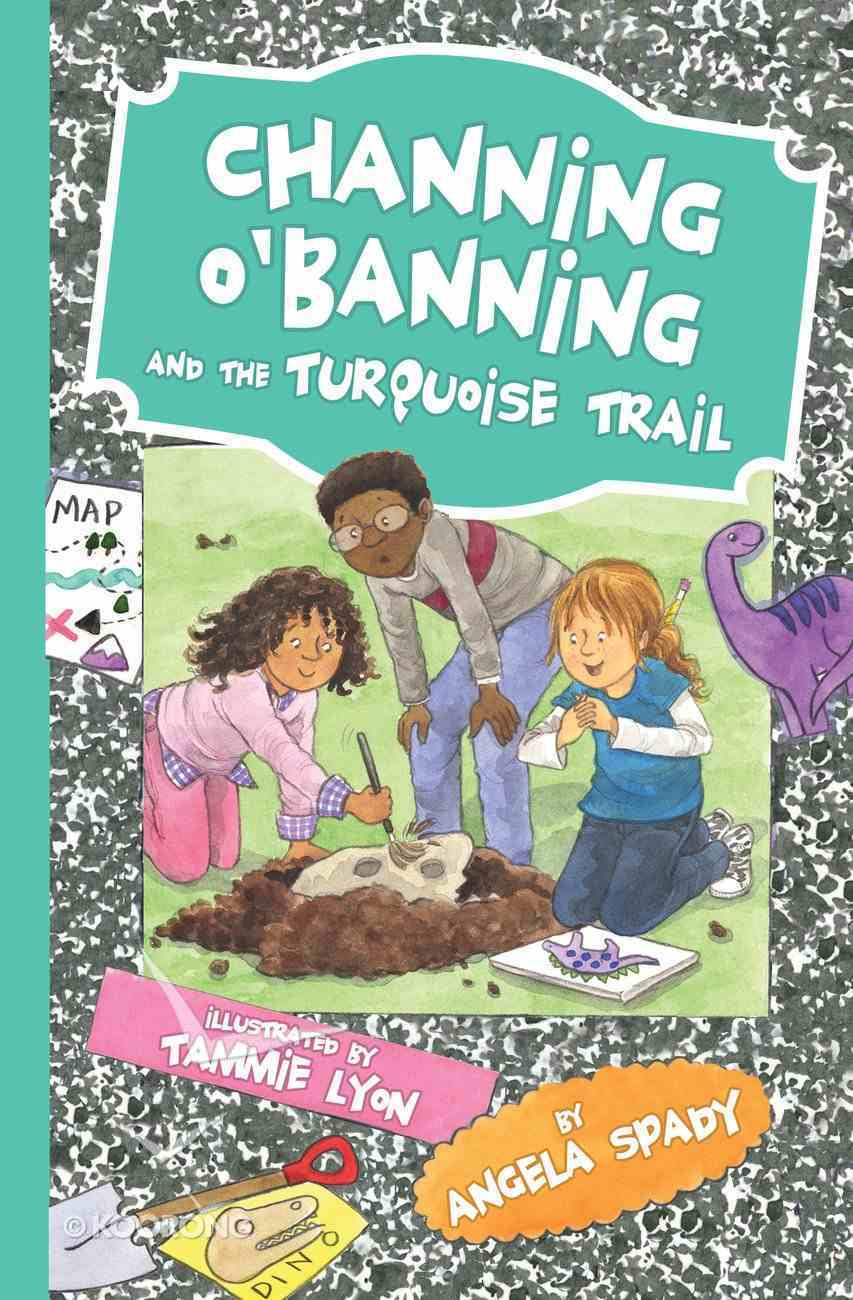 Channing O'banning and the Turquoise Trail eBook