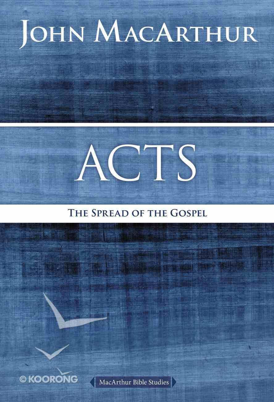 Acts (Macarthur Bible Study Series) eBook
