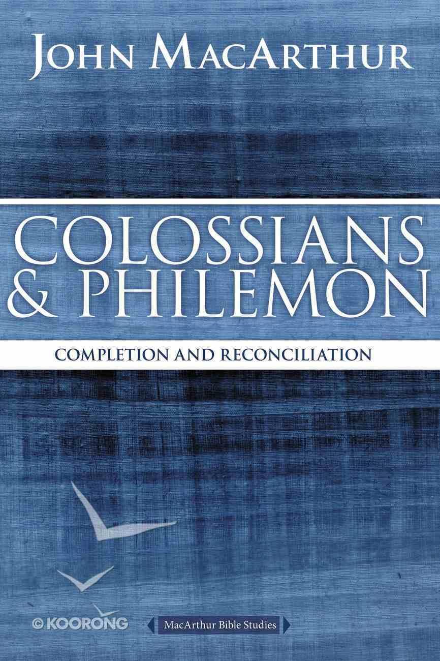 Colossians and Philemon (Macarthur Bible Study Series) eBook