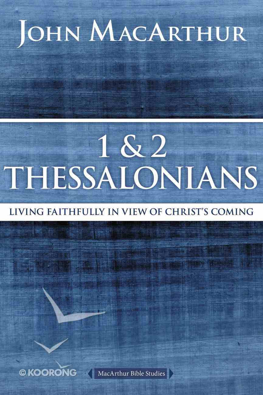 1 and 2 Thessalonians and Titus (Macarthur Bible Study Series) eBook