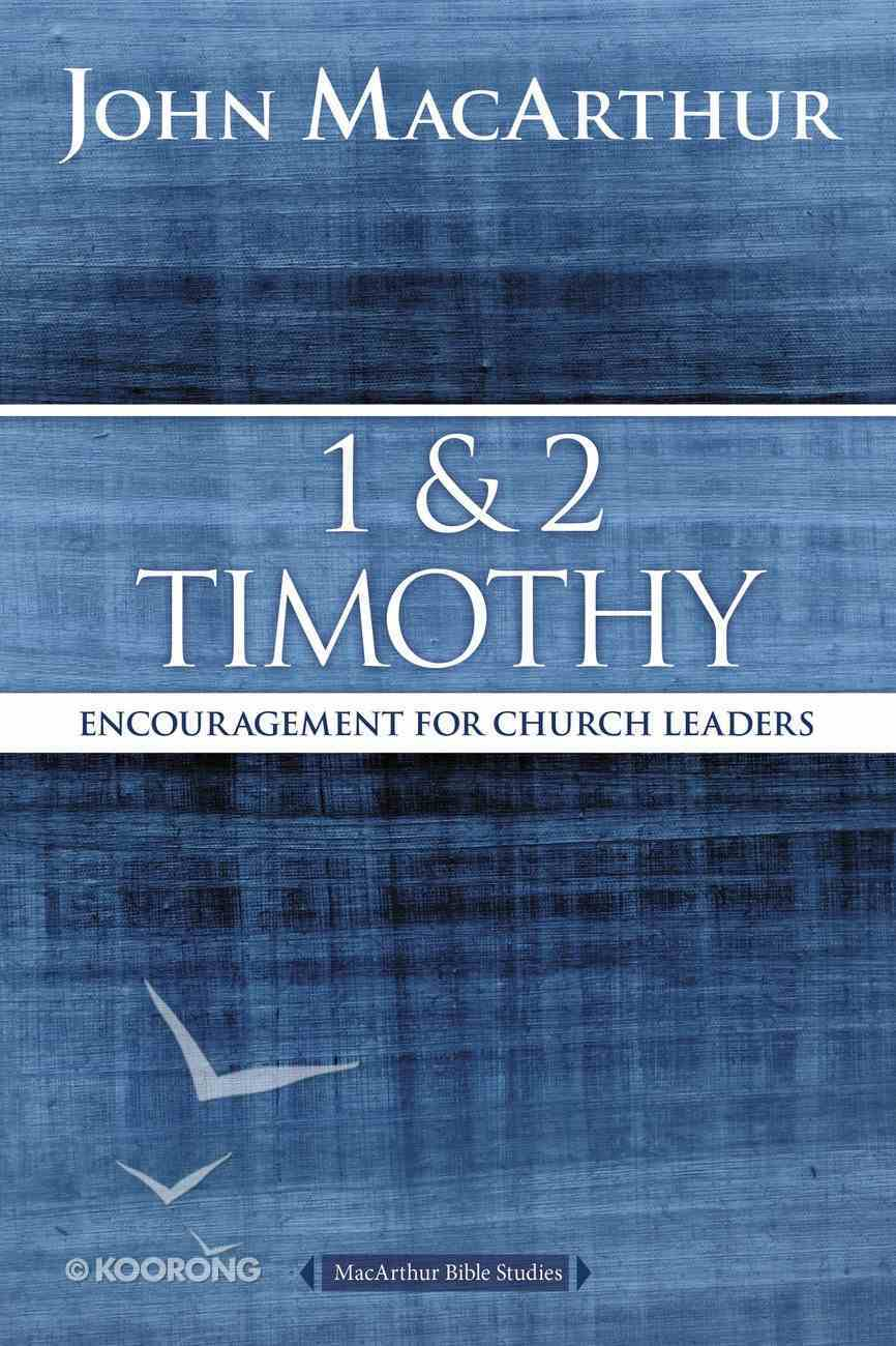 1 and 2 Timothy (Macarthur Bible Study Series) eBook