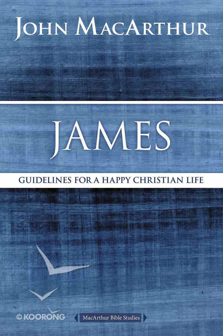 James (Macarthur Bible Study Series) eBook