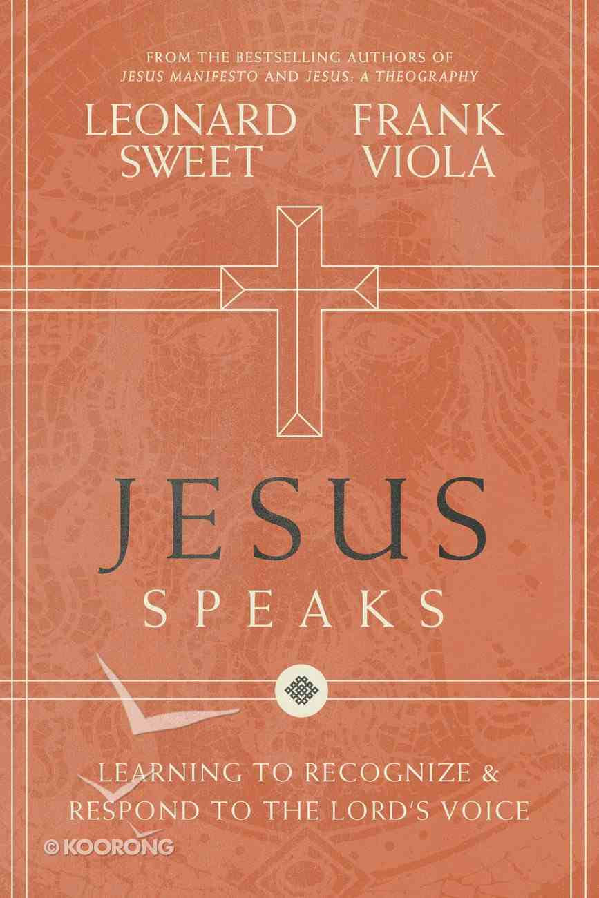 Jesus Speaks: Learning to Recognise and Respond to the Lord's Voice eBook