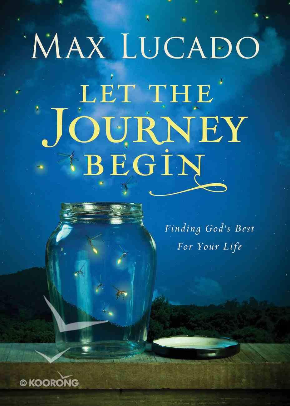 Let the Journey Begin eBook