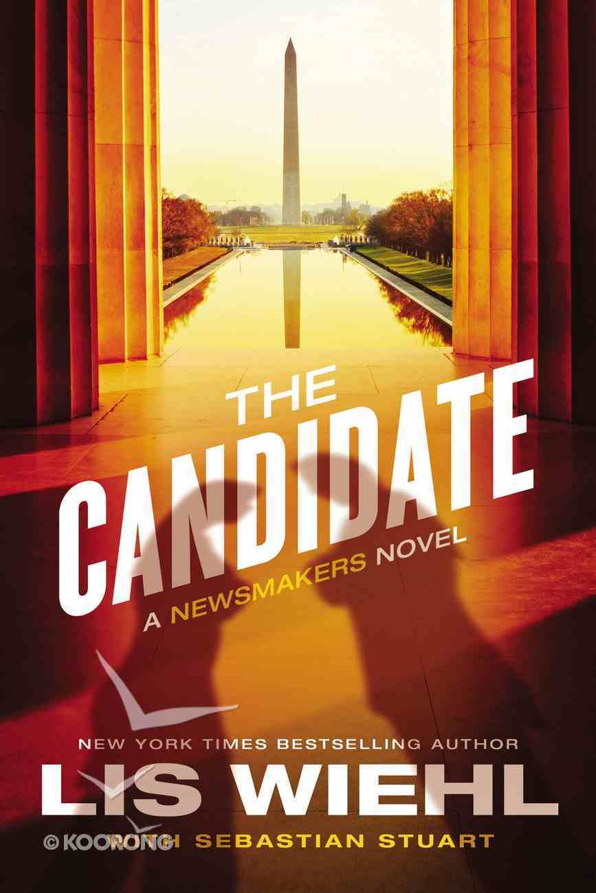The Candidate (#02 in The Newsmakers Series) eBook