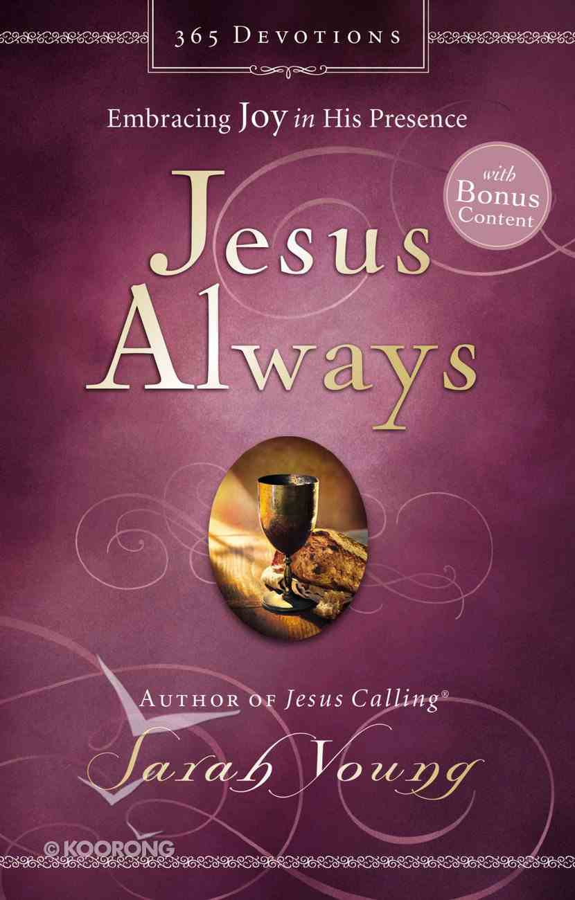 Jesus Always: Embracing Joy in His Presence eBook