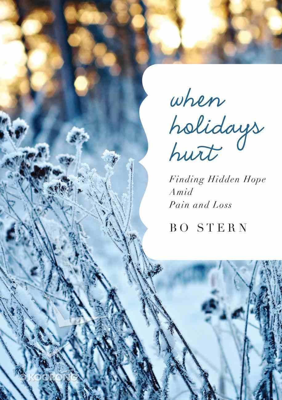 When Holidays Hurt eBook