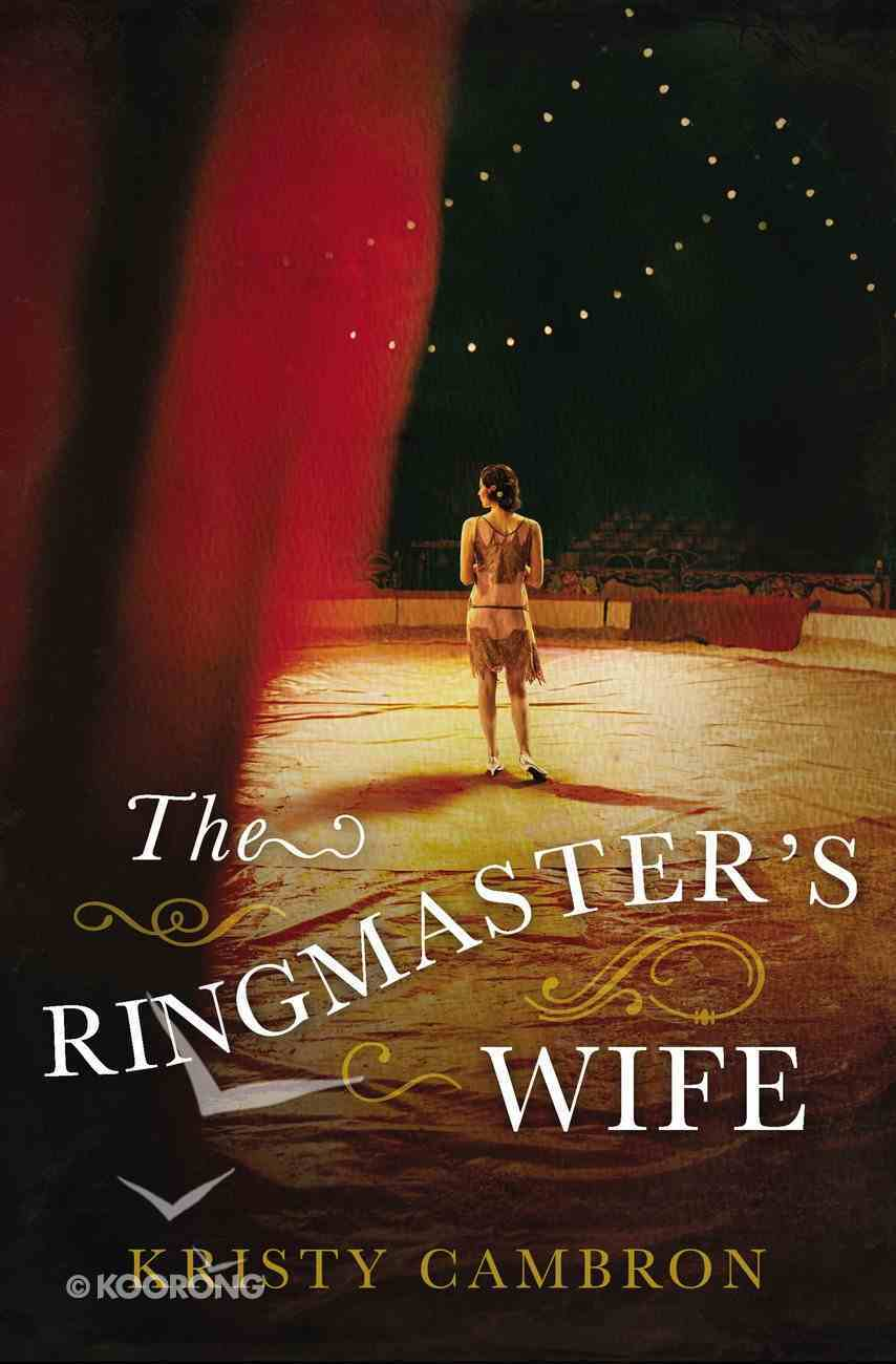 The Ringmaster's Wife eBook