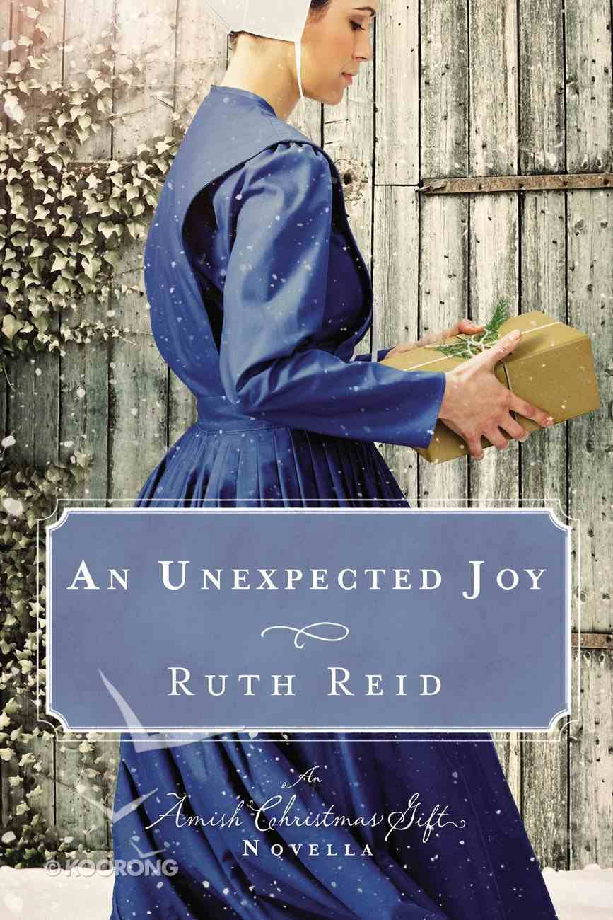 An Unexpected Joy: An Amish Christmas Novella Collection (3in1) eBook