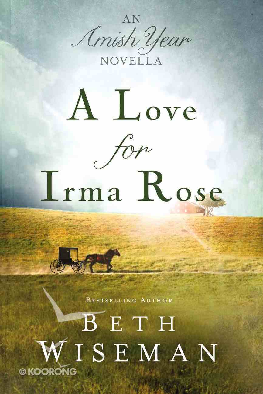 A Love For Irma Rose eBook