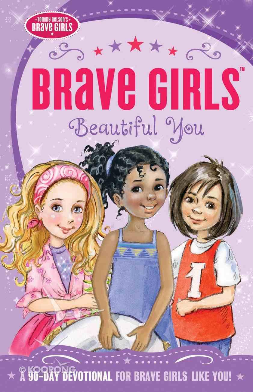 Beautiful You (Brave Girls Series) eBook