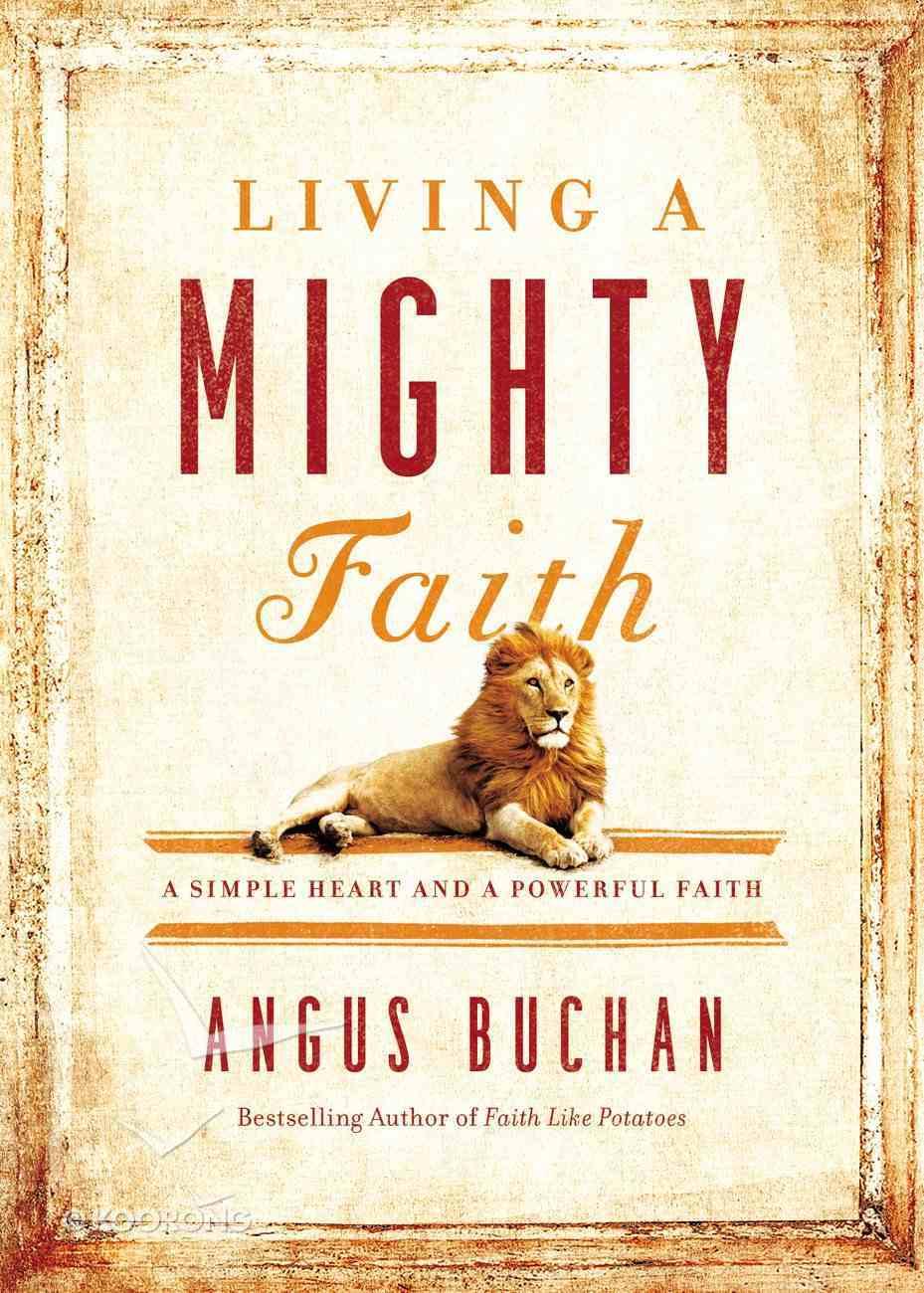 Living a Mighty Faith eBook