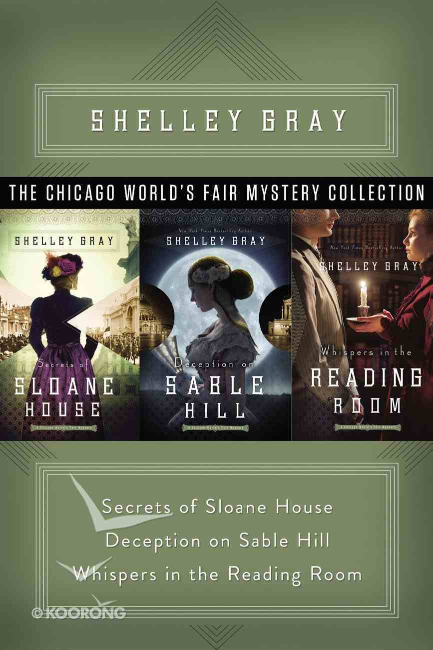 The Chicago World's Fair Mystery Collection (#01 in The Chicago World's Fair Mystery Series) eBook