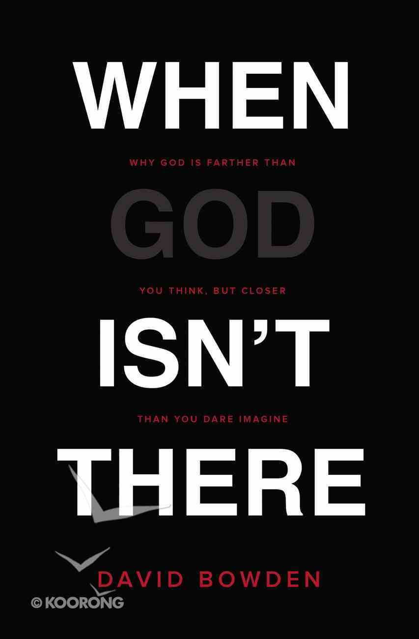 When God Isn't There eBook