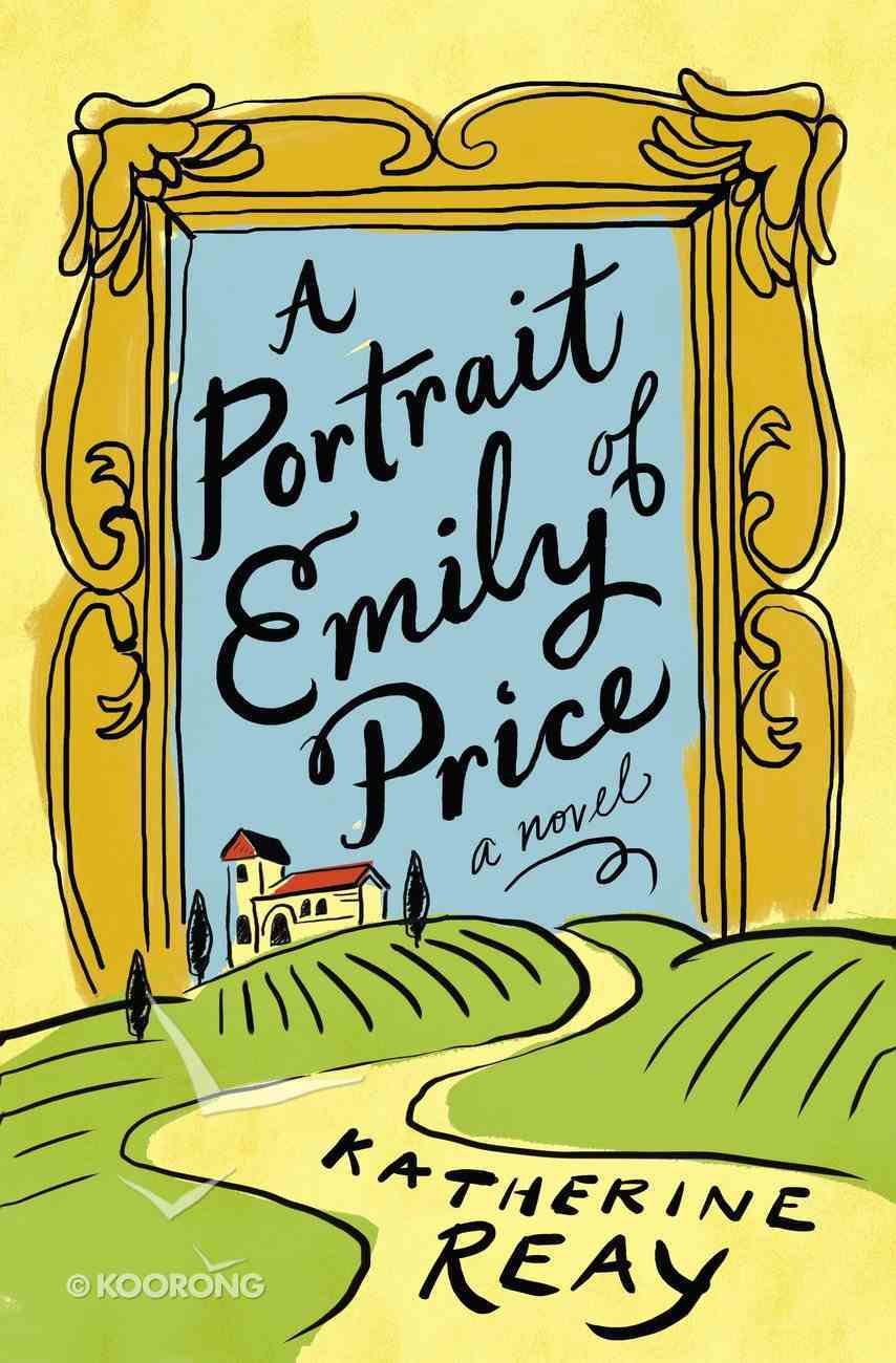 A Portrait of Emily Price eBook