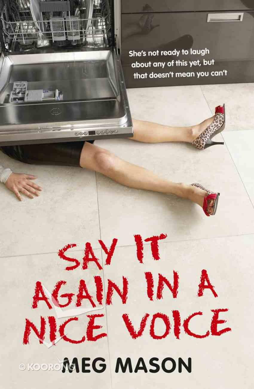 Say It Again in a Nice Voice eBook