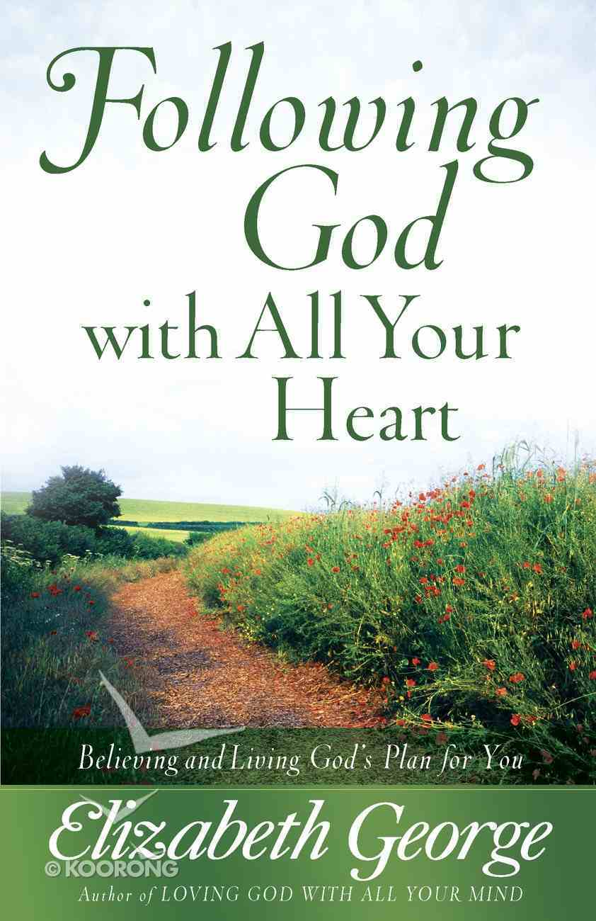 Following God With All Your Heart eBook