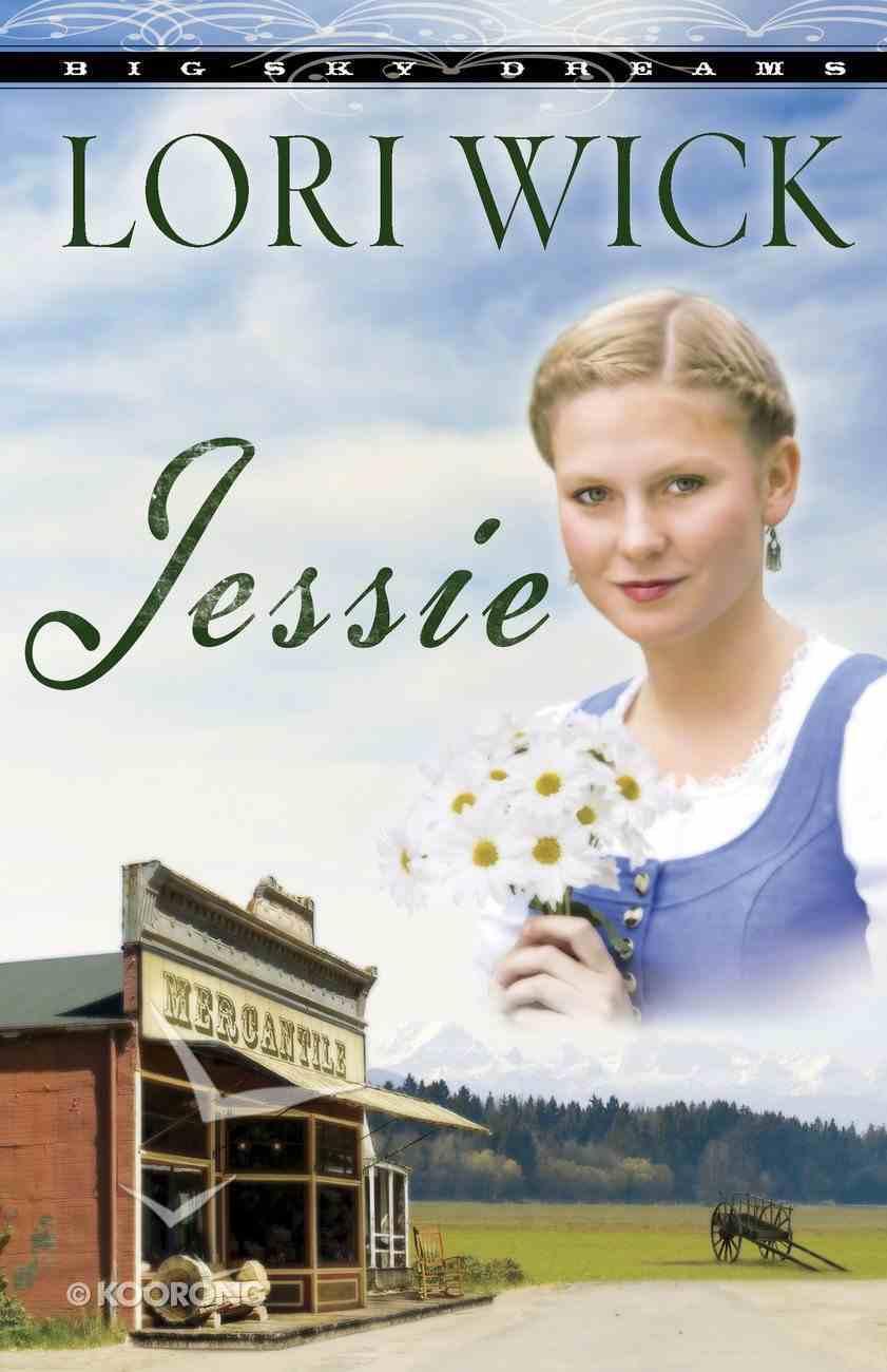 Jessie (#03 in Big Sky Dreams Series) eBook