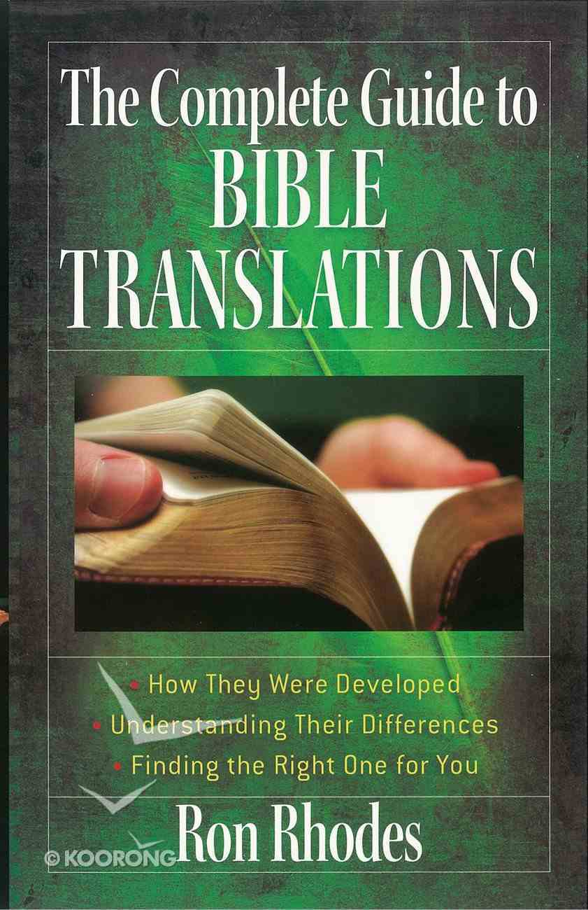 The Complete Guide to Bible Translations eBook