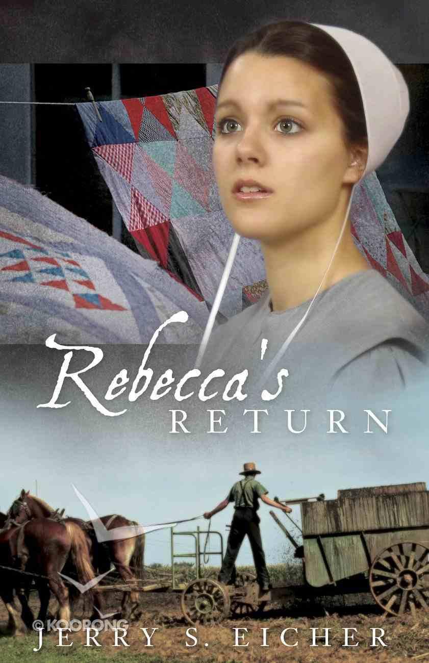 Rebecca's Return (#02 in Adams County Trilogy Series) eBook