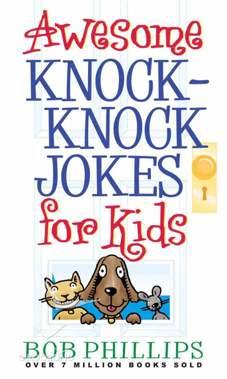 Awesome Knock Knock Jokes For Kids eBook