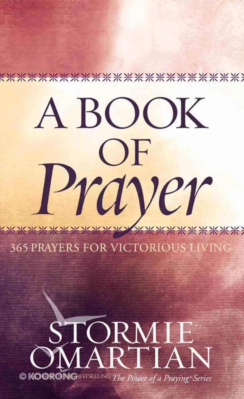 A Book of Prayer (Book Of Prayers Series) eBook