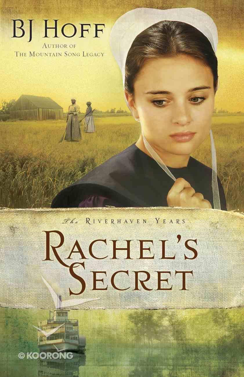Rachel's Secret (#01 in The Riverhaven Years Series) eBook