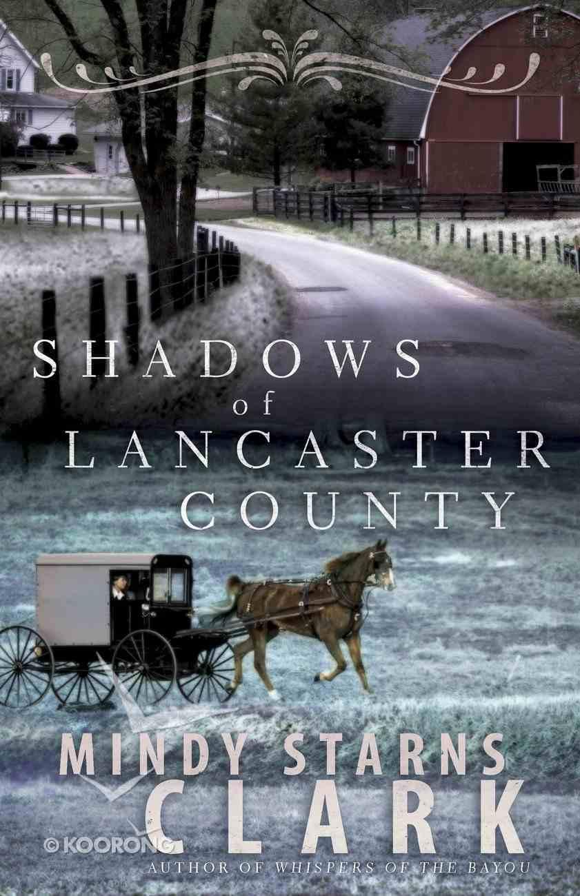Shadows of Lancaster County eBook