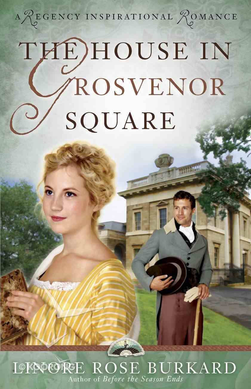 The House in Grosvenor Square eBook