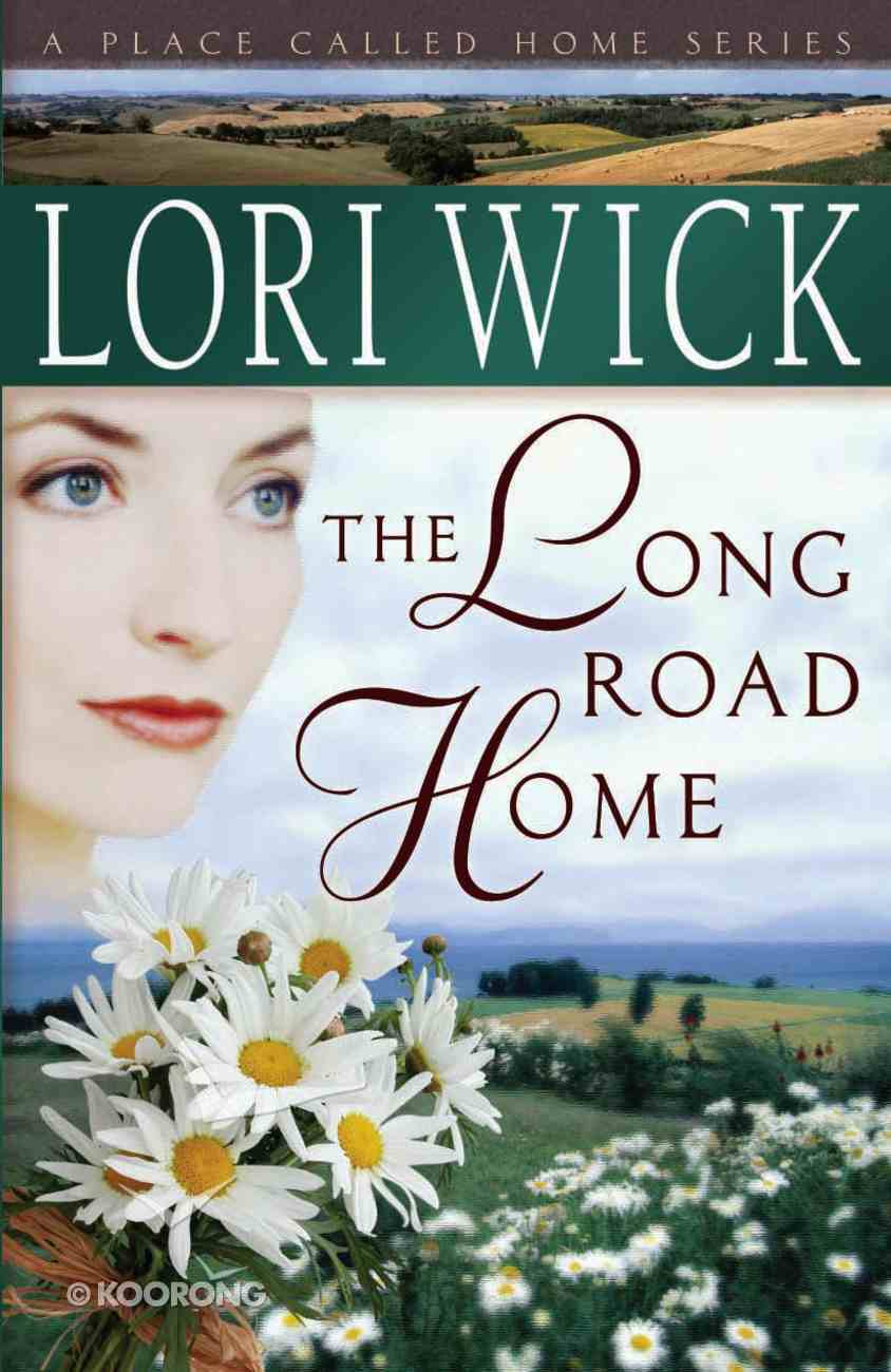 The Long Road Home (#03 in Place Called Home Series) eBook