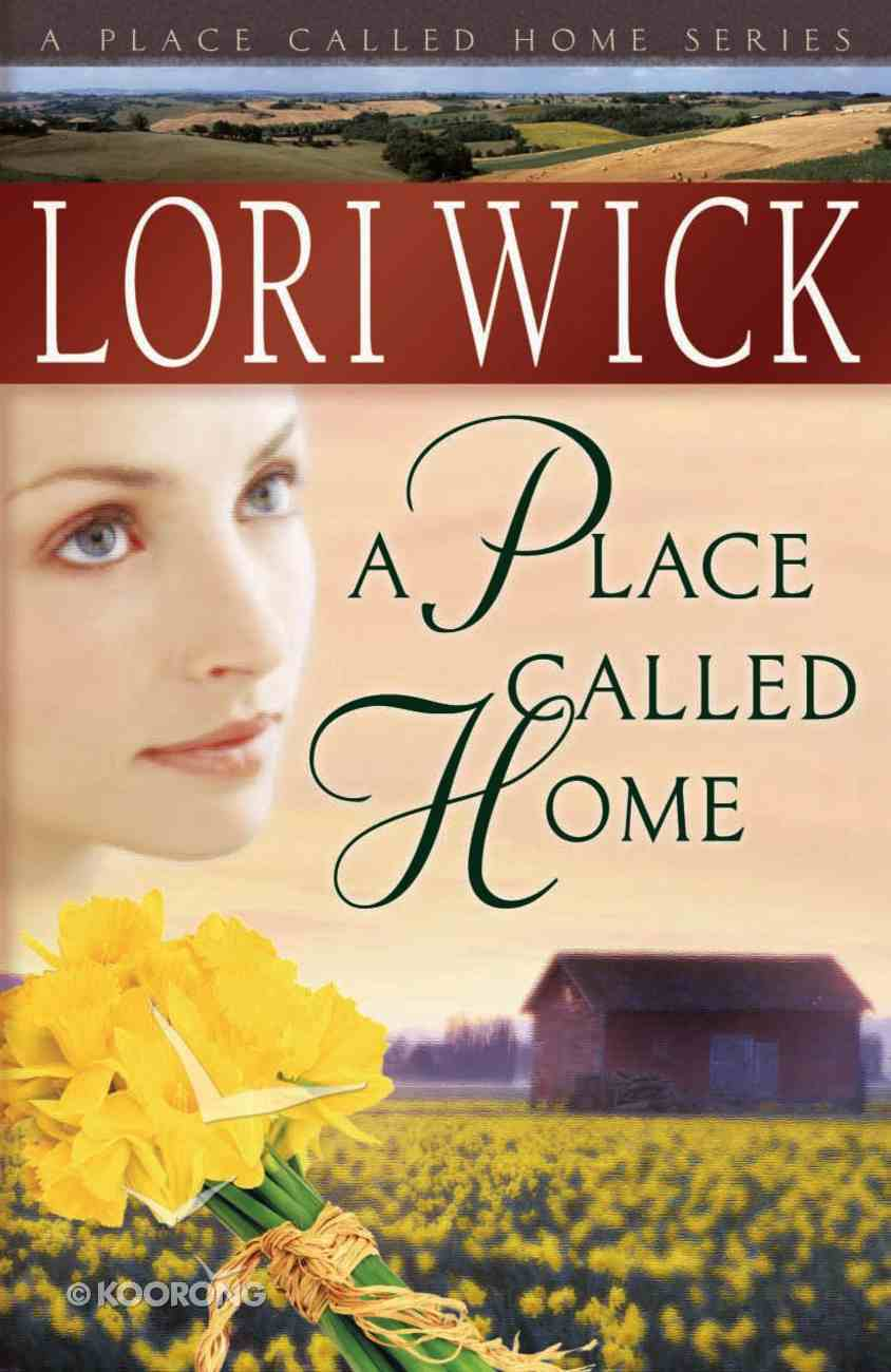 A Place Called Home (#01 in Place Called Home Series) eBook