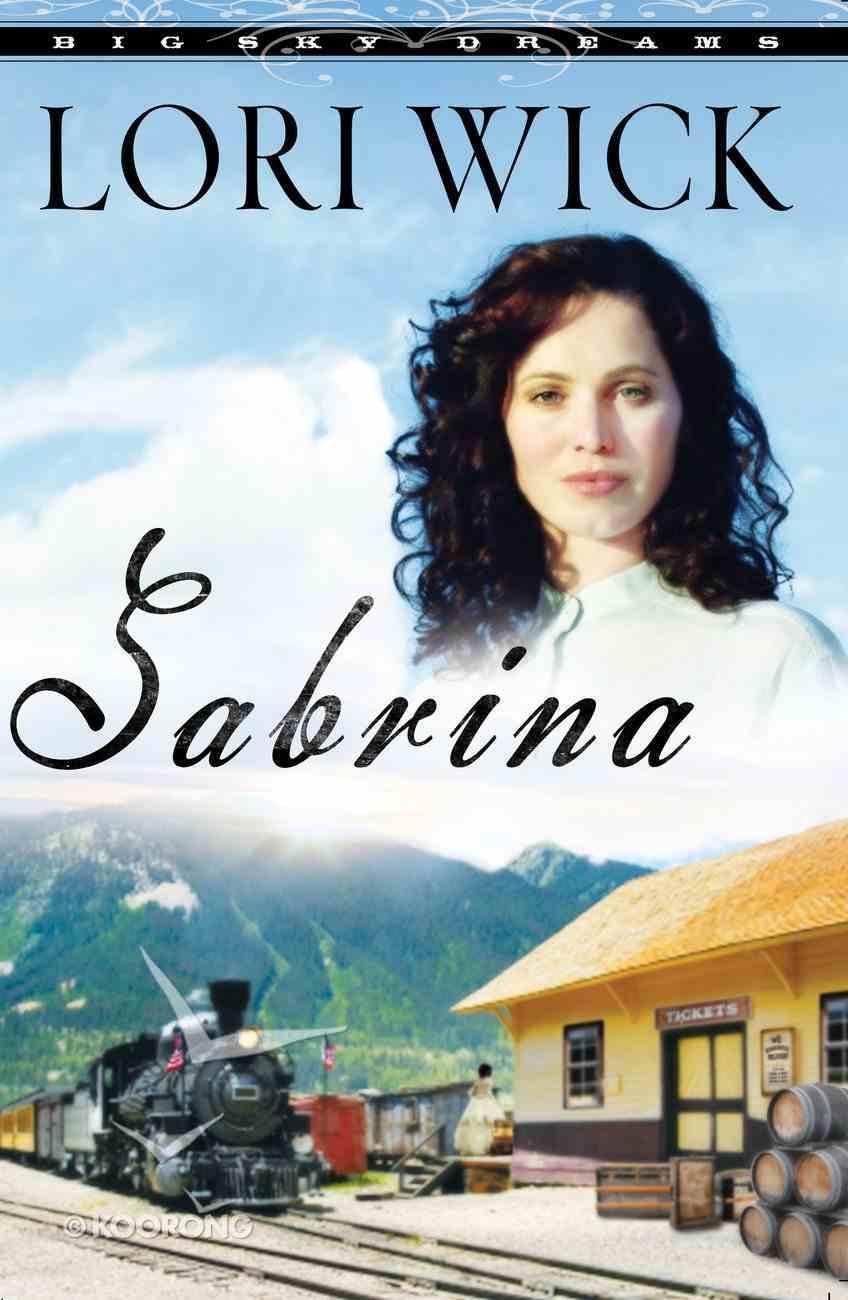 Sabrina (#02 in Big Sky Dreams Series) eBook