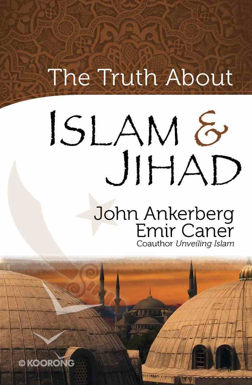 The Truth About Islam & Jihad eBook