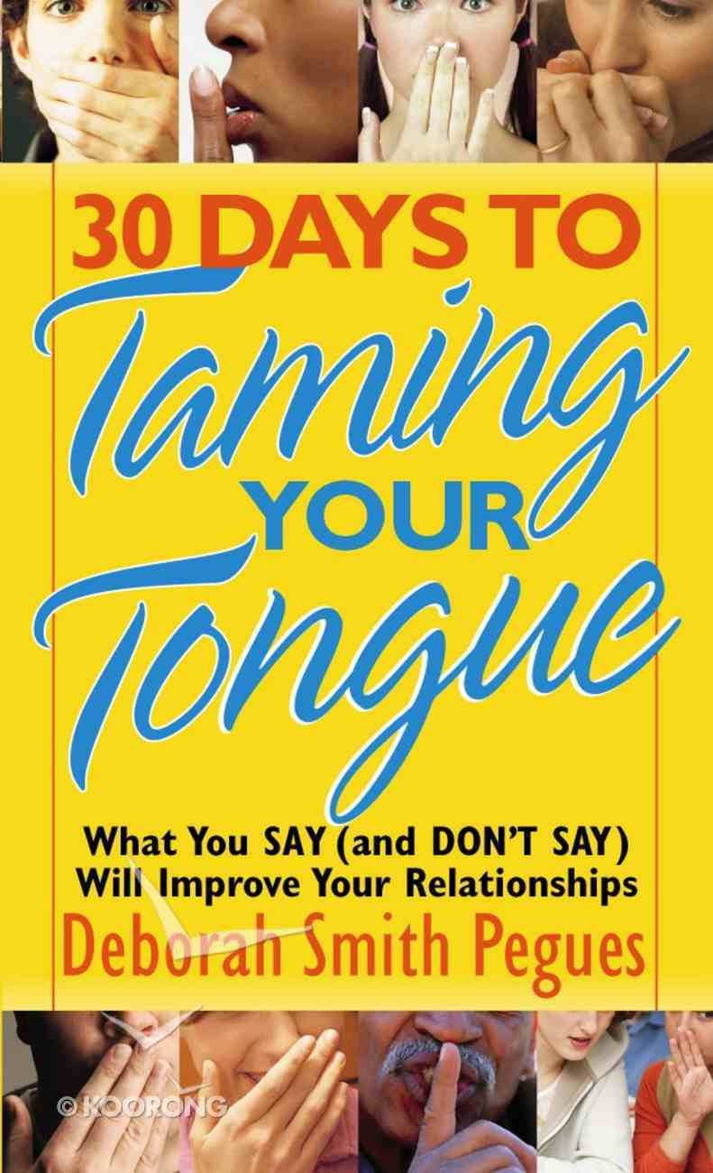 30 Days to Taming Your Tongue eBook