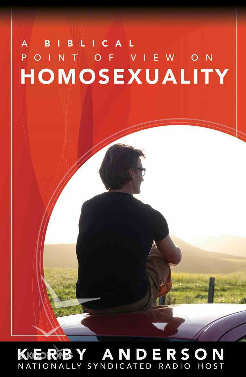 A Biblical Point of View on Homosexuality eBook