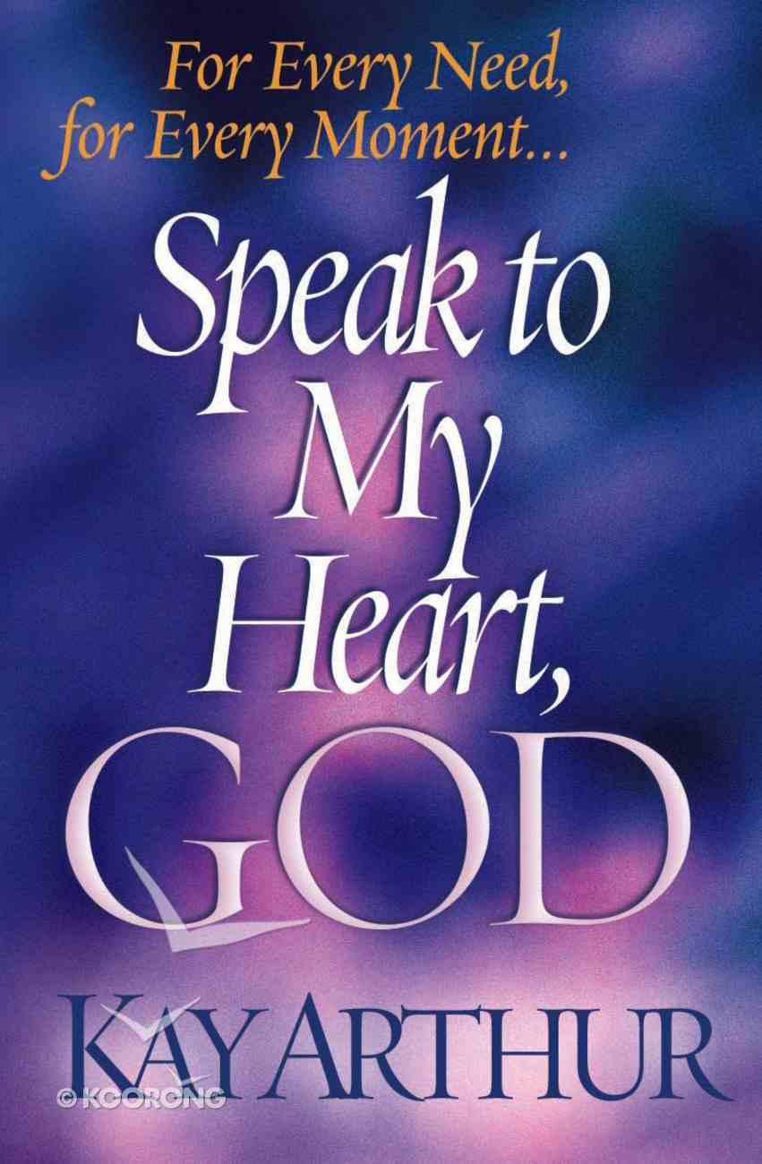Speak to My Heart, God eBook