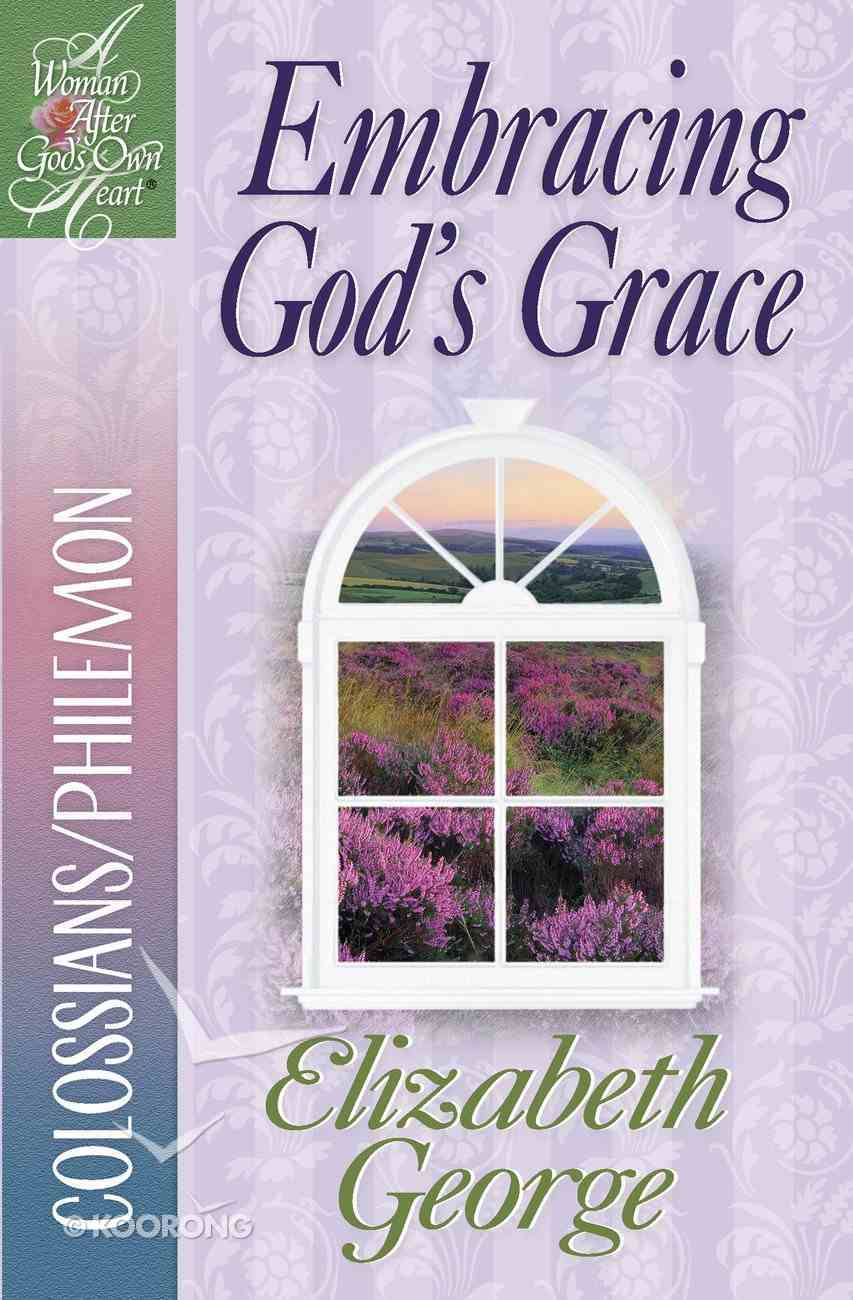 Embracing God's Grace eBook