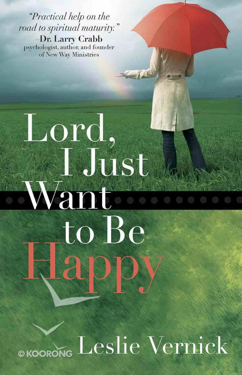Lord, I Just Want to Be Happy eBook