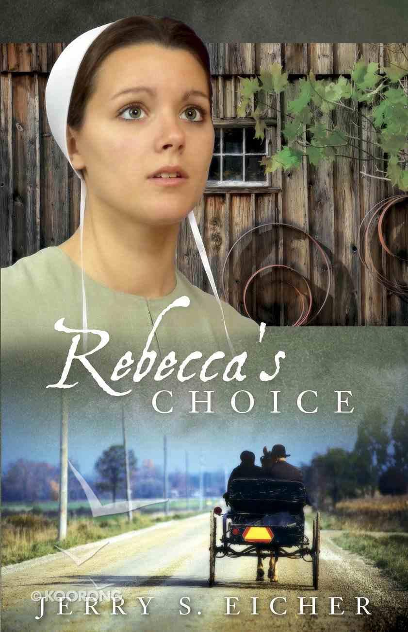 Rebecca's Choice (#03 in Adams County Trilogy Series) eBook