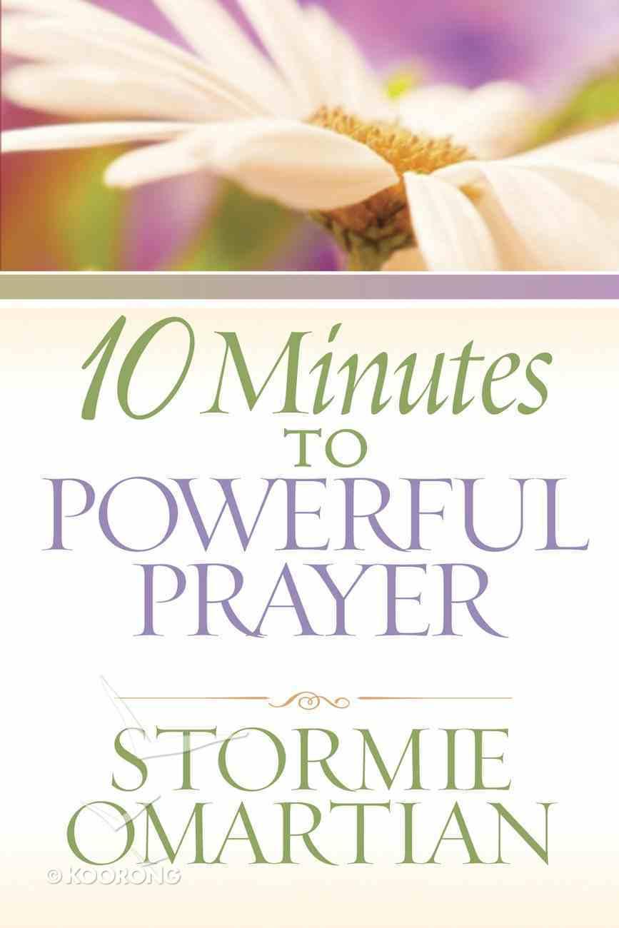 10 Minutes to Powerful Prayer eBook